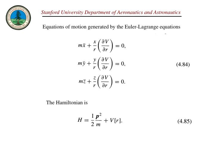 Equations of motion generated by the Euler-Lagrange equations