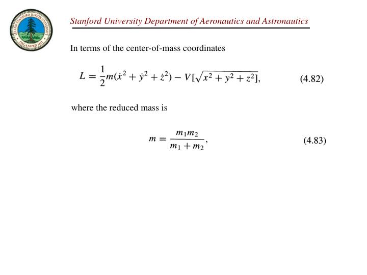 In terms of the center-of-mass coordinates