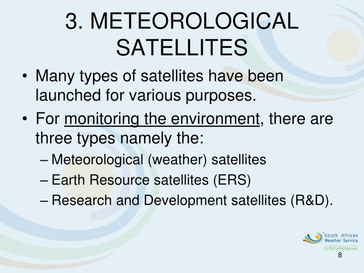 3. METEOROLOGICAL SATELLITES