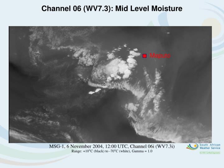 Channel 06 (WV7.3): Mid Level Moisture