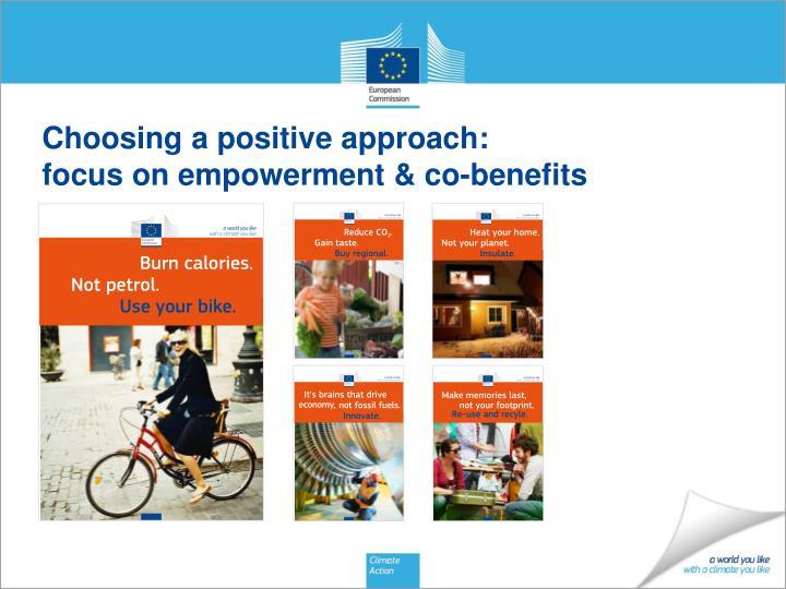 Choosing a positive approach focus on empowerment co benefits