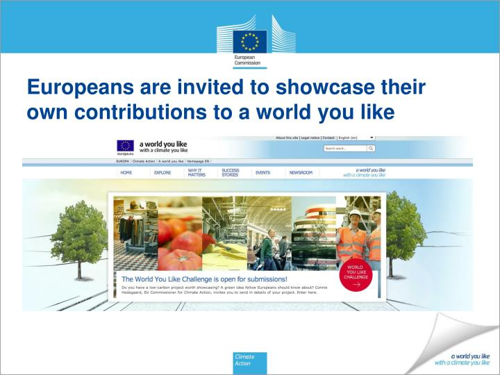 Europeans are invited to showcase their own contributions to a world you like