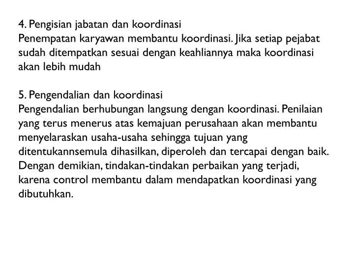 4. Pengisian jabatan dan koordinasi