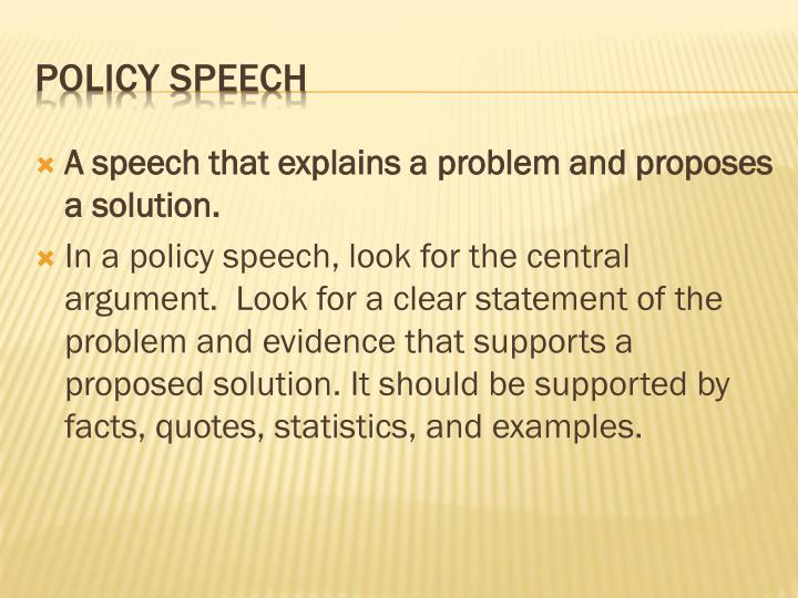 A speech that explains a problem and proposes a solution.