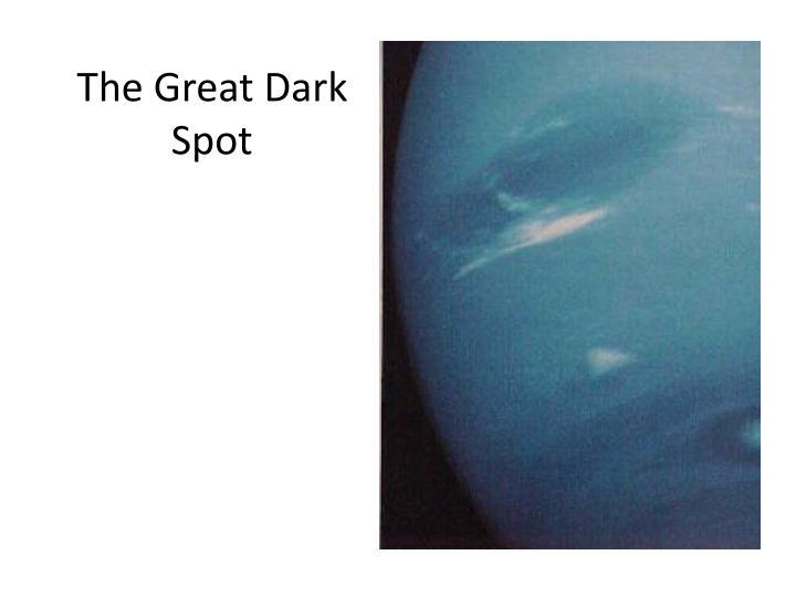 The Great Dark Spot