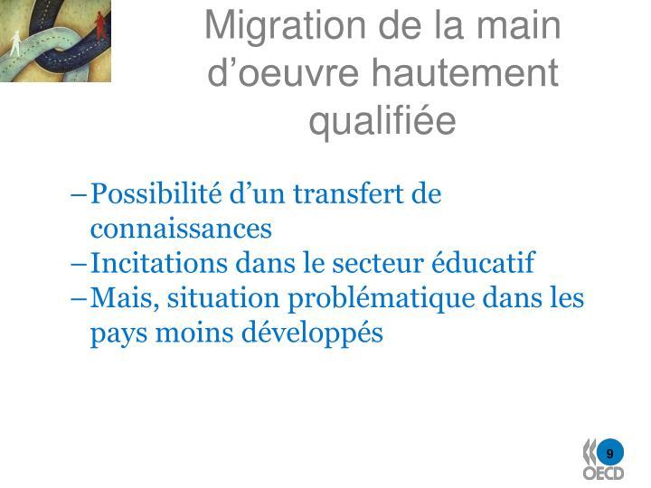 Migration de la main d'oeuvre hautement qualifiée