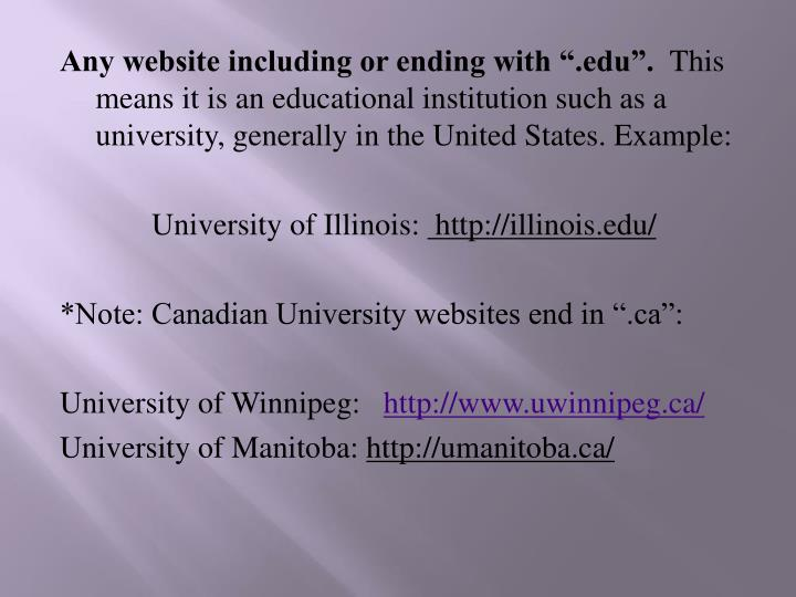"""Any website including or ending with """".edu""""."""