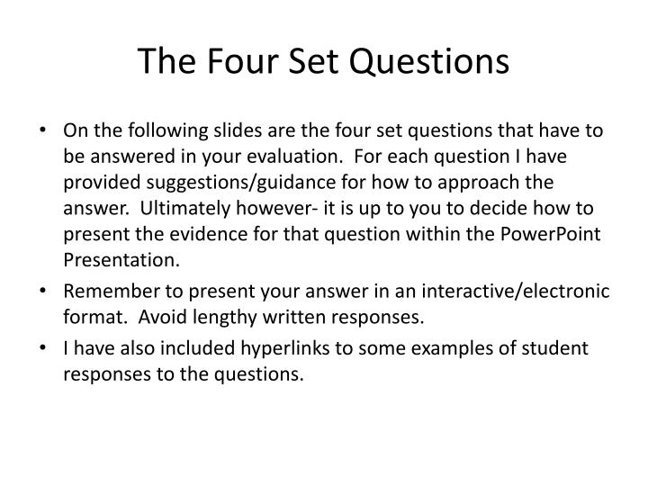 The Four Set Questions