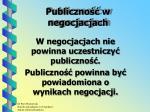 publiczno w negocjacjach