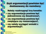szyk argumentacji powinien by dostosowany do rozm wcy