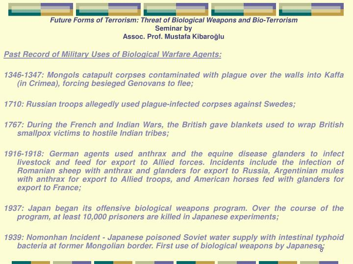 Future Forms of Terrorism: Threat of Biological Weapons and Bio-Terrorism