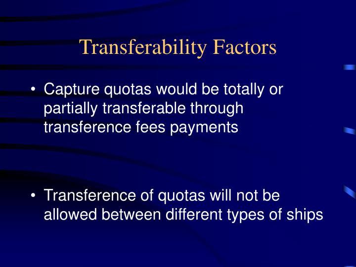 Transferability Factors