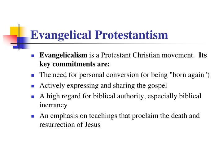 Evangelical Protestantism