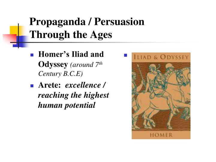 Propaganda persuasion through the ages1