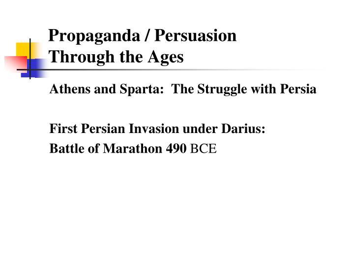 Propaganda / Persuasion