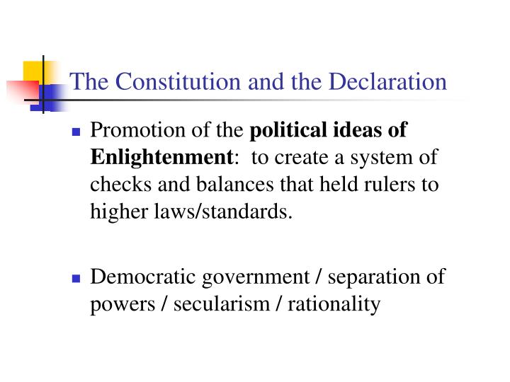 The Constitution and the Declaration