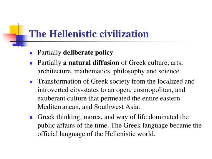 The Hellenistic civilization