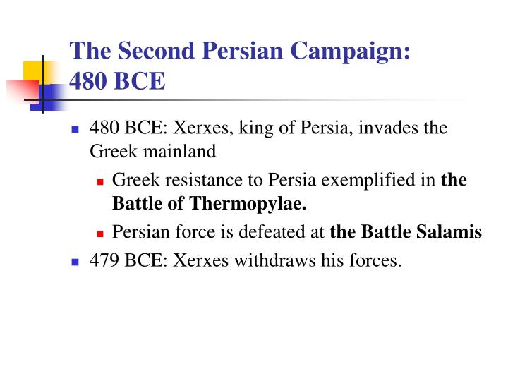 The Second Persian Campaign: