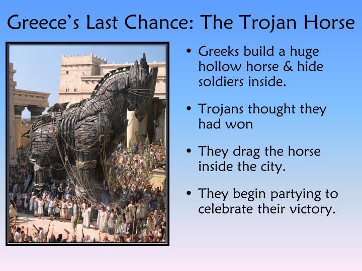 Greece's Last Chance: The Trojan Horse