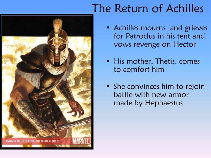 The Return of Achilles