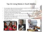 tips on using media in youth ministry
