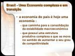 brasil uma economia complexa e em transi o