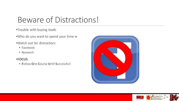 Beware of Distractions!