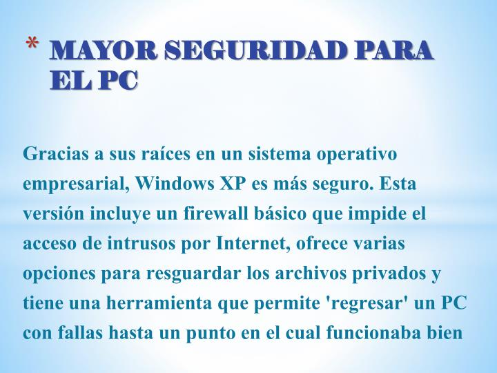 MAYOR SEGURIDAD PARA EL PC