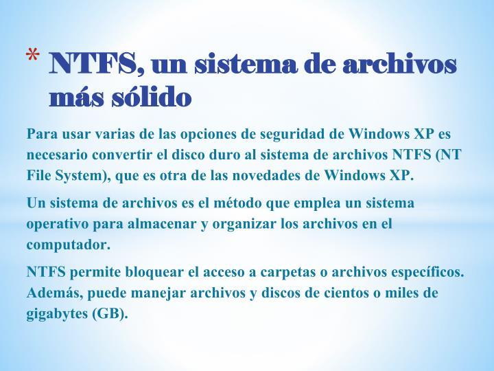 NTFS, un sistema de archivos más sólido