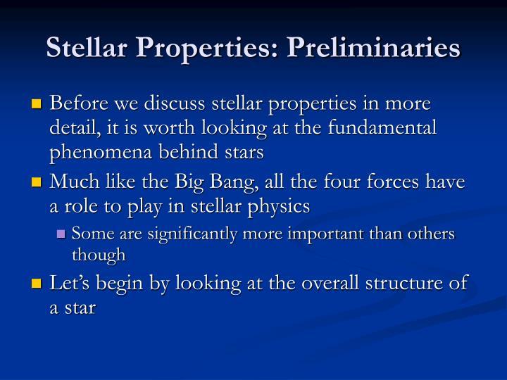 Stellar Properties: Preliminaries