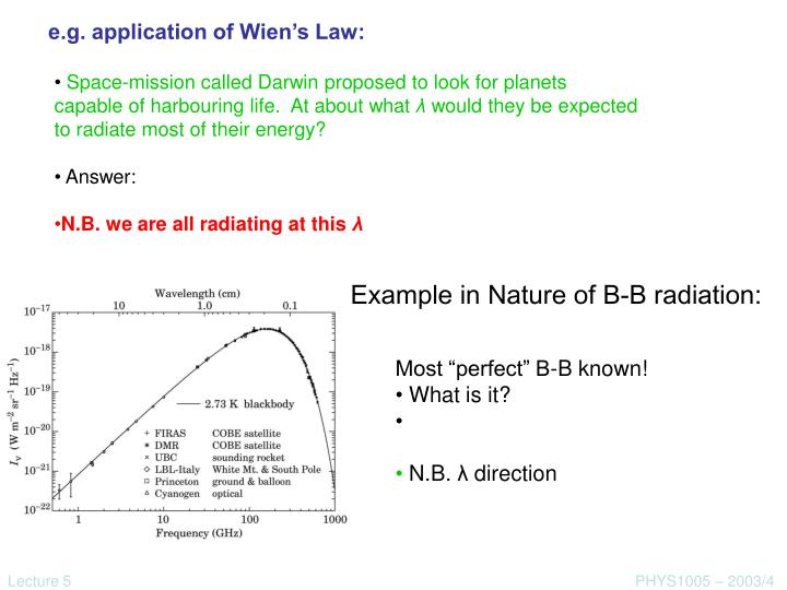 e.g. application of Wien's Law: