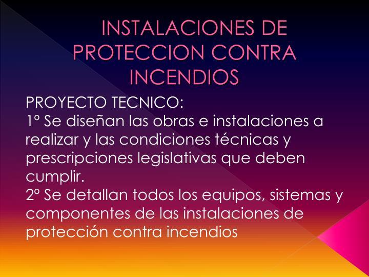 INSTALACIONES DE PROTECCION CONTRA INCENDIOS