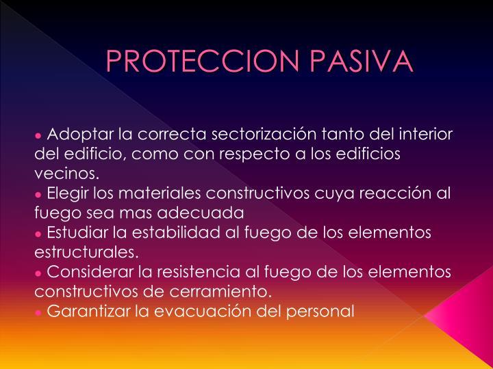PROTECCION PASIVA