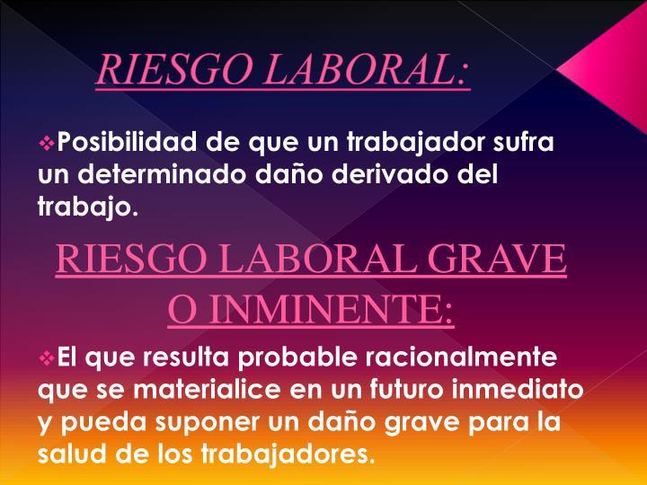 RIESGO LABORAL: