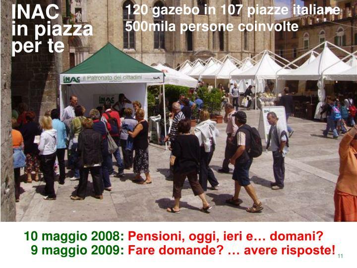 120 gazebo in 107 piazze italiane