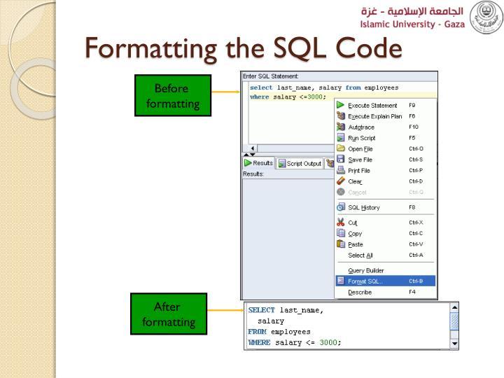 Formatting the SQL Code