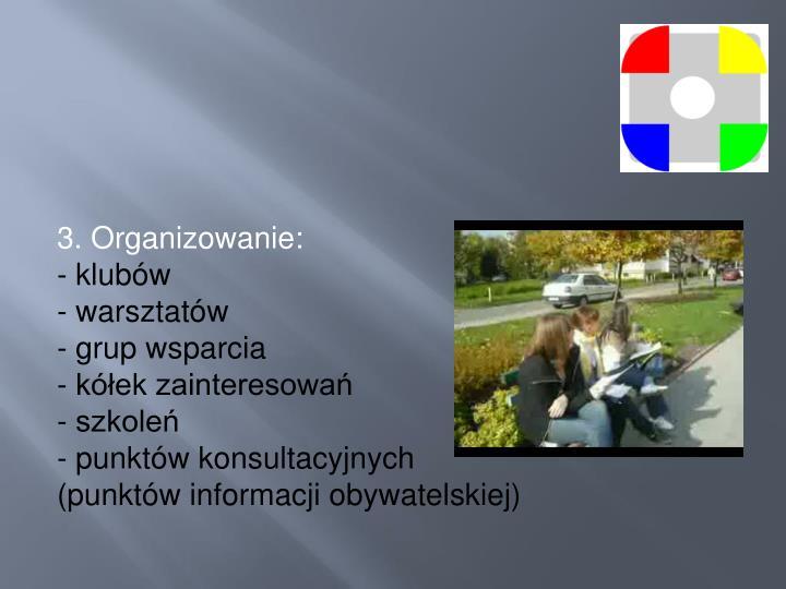 3. Organizowanie: