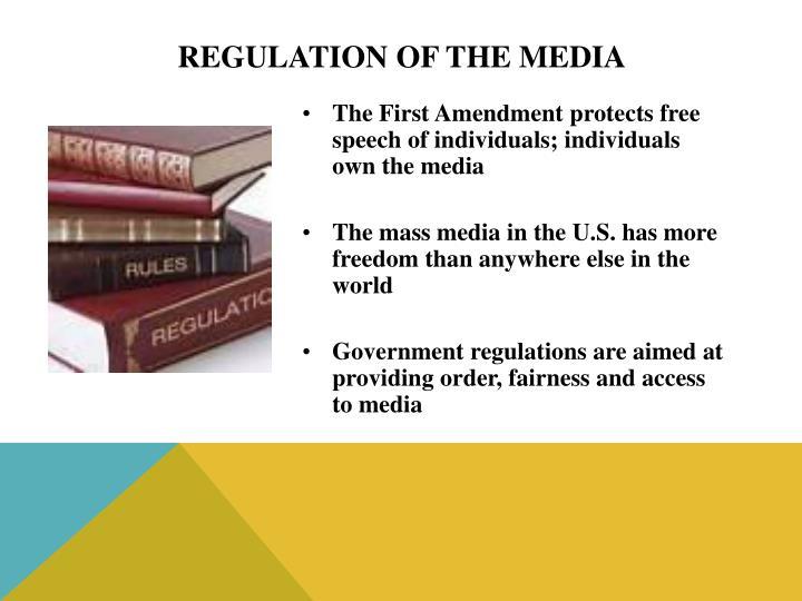Regulation of the Media