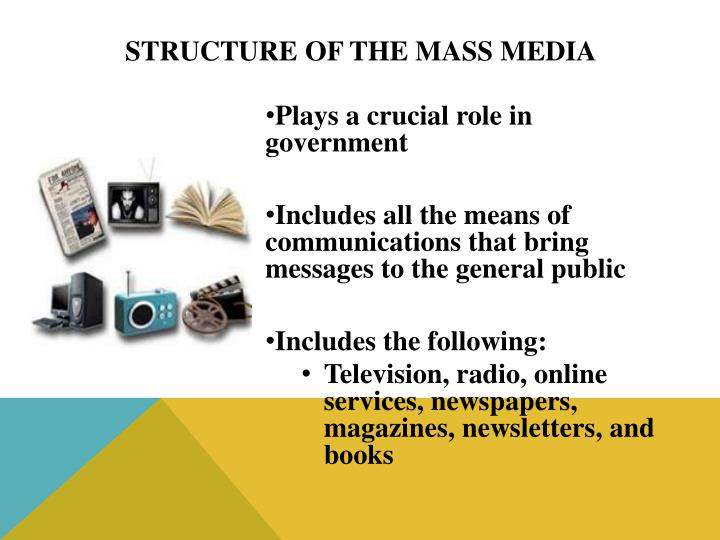 Structure of the mass media