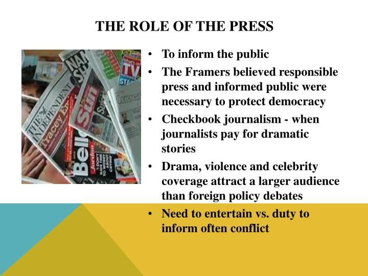 The Role of the Press