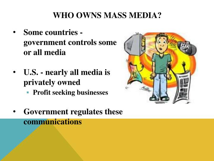 Who Owns Mass Media?