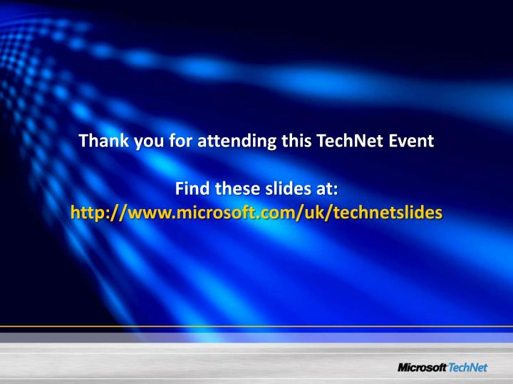 Thank you for attending this TechNet Event