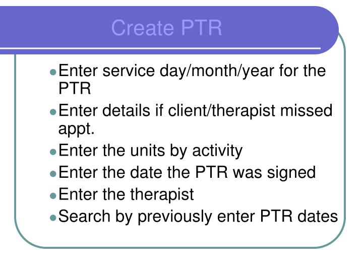 Enter service day/month/year for the PTR