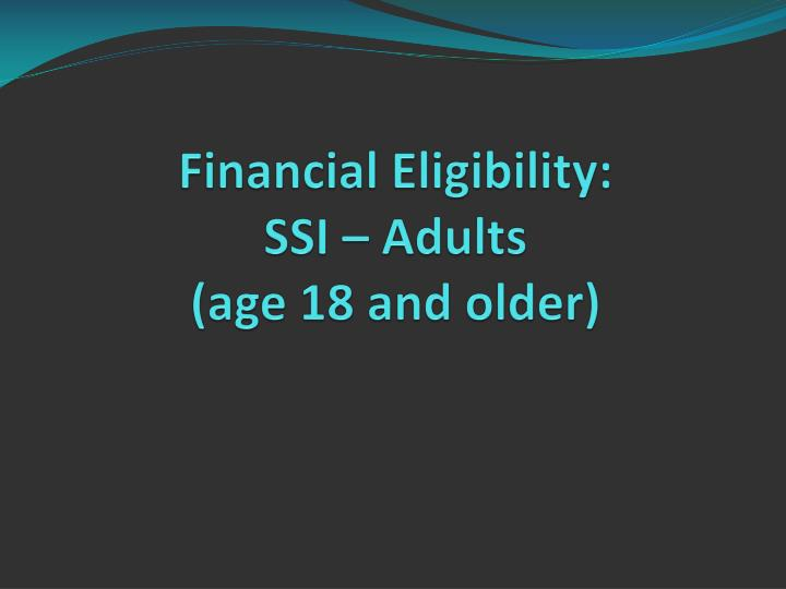 Financial Eligibility: