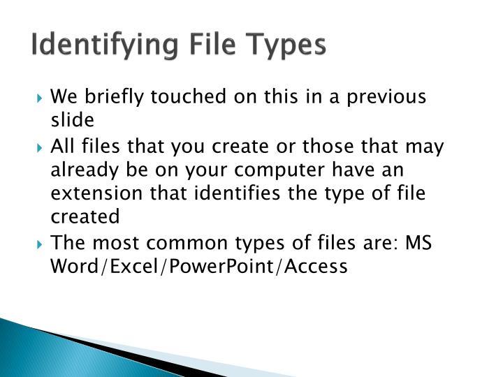 Identifying File Types