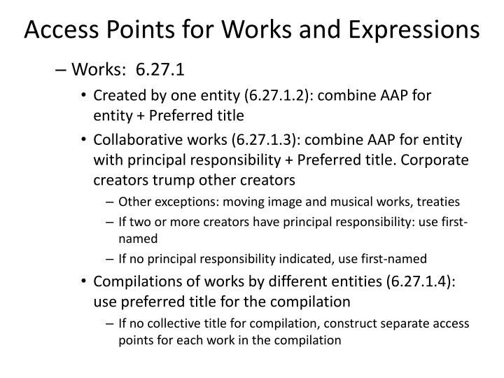 Access Points for Works and Expressions