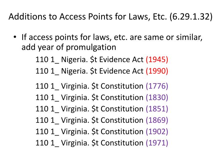 Additions to Access Points for Laws, Etc. (6.29.1.32)