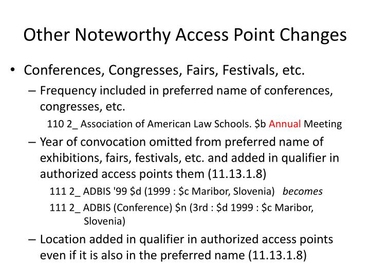Other Noteworthy Access Point Changes