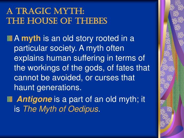 A Tragic Myth: