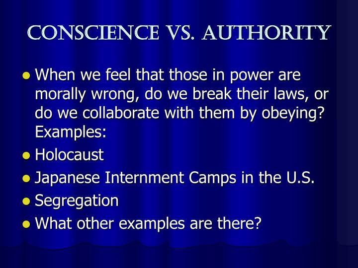 Conscience vs. Authority